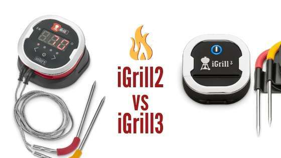 iGrill 2 vs 3 | Reviews 2020 | Pros Cons
